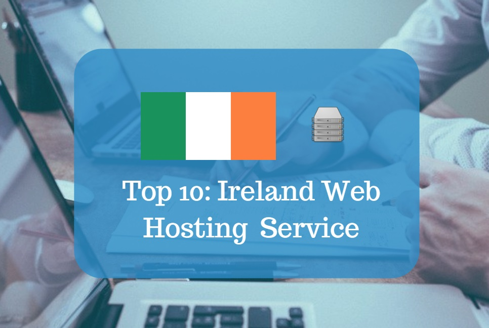 Ireland Web Hosting & Web Hosting Services In Ireland