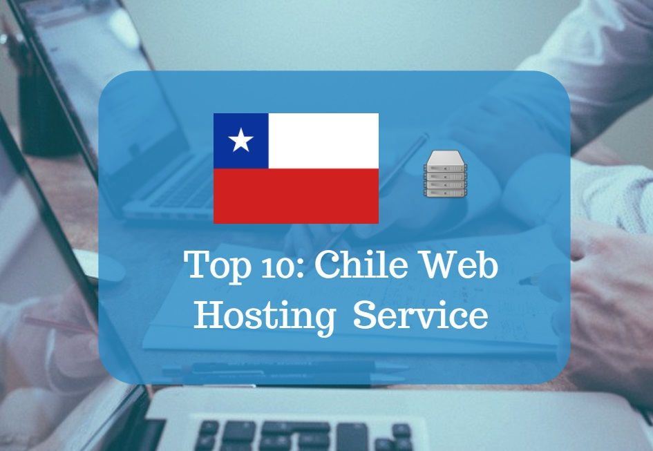 Chile Web Hosting & Web Hosting Services In Chile
