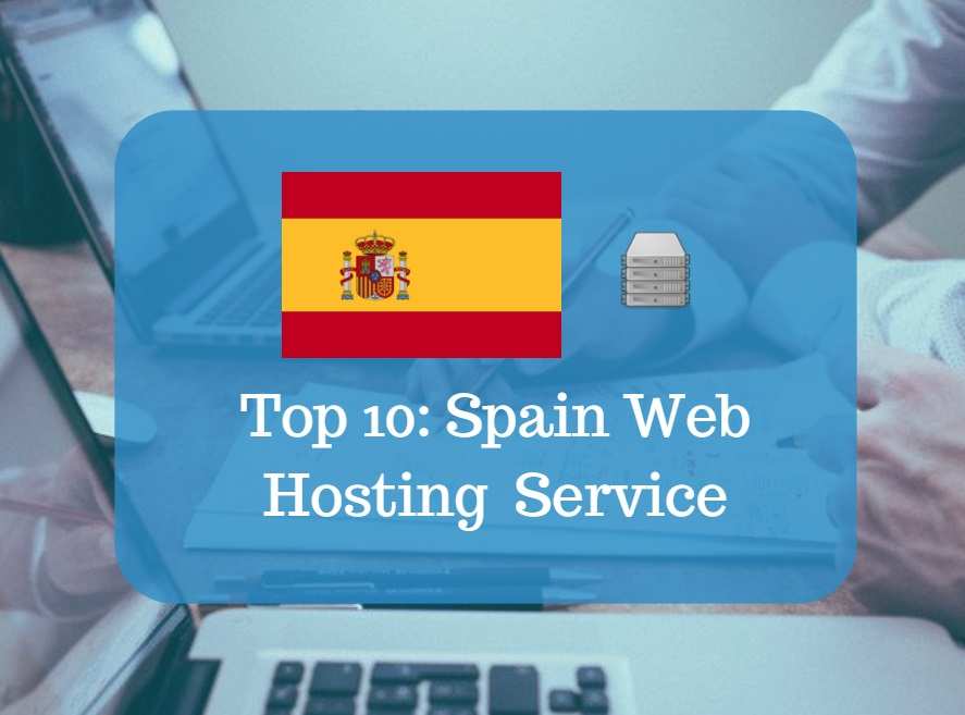 Spain Web Hosting & Web Hosting Services In Spain