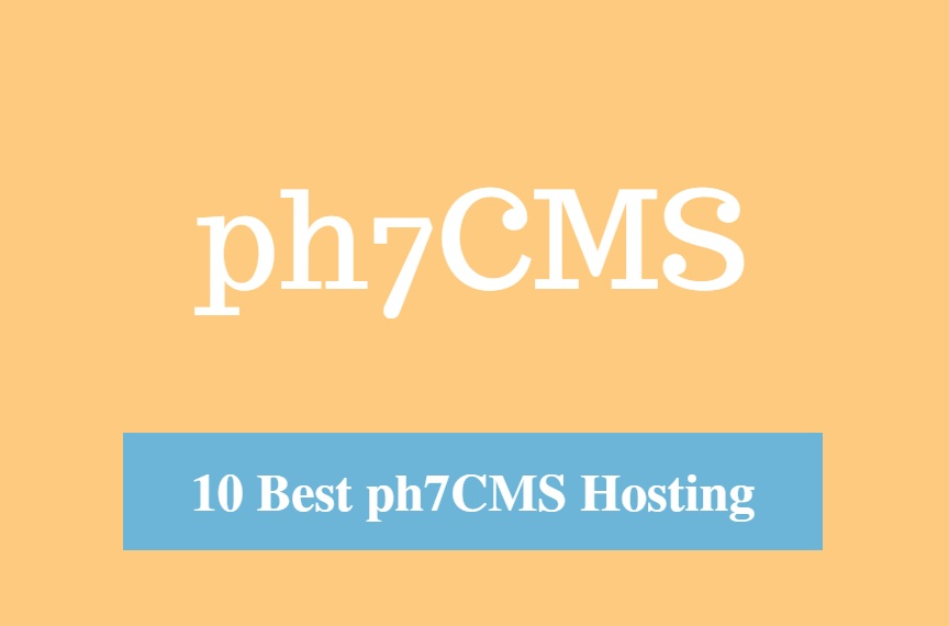 Best ph7CMS Hosting & Best Hosting for ph7CMS