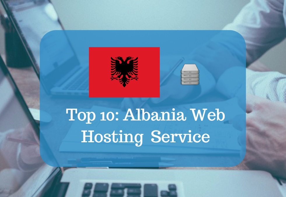 Albania Web Hosting & Web Hosting Services In Albania