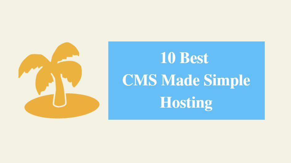 Best CMS Made Simple Hosting & Best Hosting for CMS Made Simple