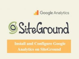 Install and Configure Google Analytics on SiteGround