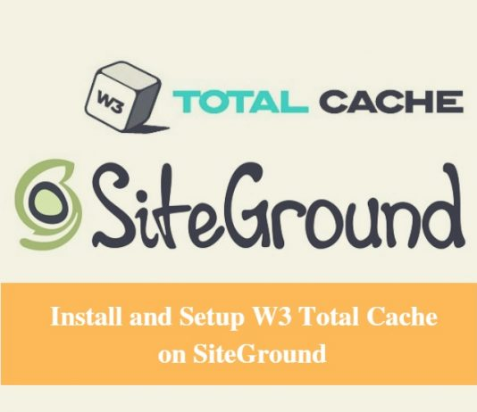 Install and Setup W3 total Cache on SiteGround