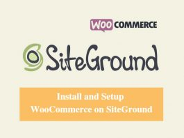 Install and Setup WooCommerce on SiteGround