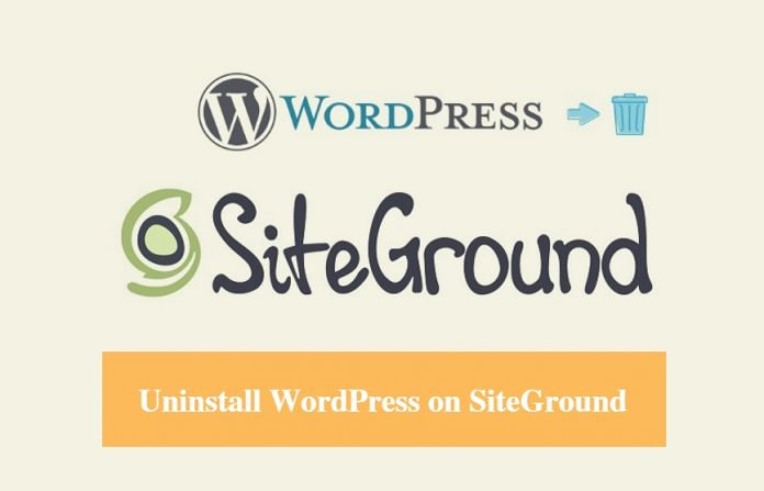 SiteGround Uninstall WordPress