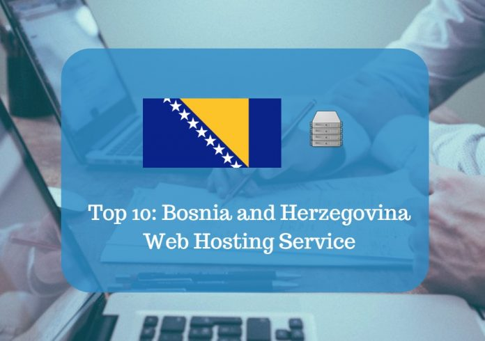 Bosnia and Herzegovina Web Hosting & Web Hosting Services In Bosnia and Herzegovina