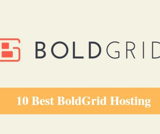 Best BoldGrid Hosting & Best Hosting for BoldGrid