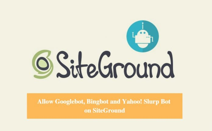 SiteGround Allows Search Engine Bot
