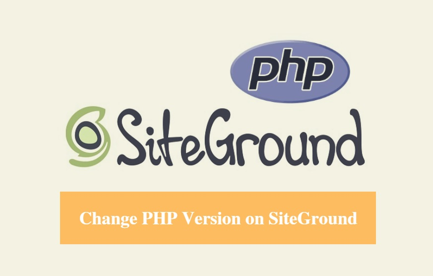SiteGround Change PHP Version