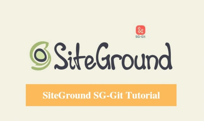 SiteGround SG-Git Tutorial
