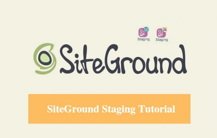 SiteGround Staging Tutorial
