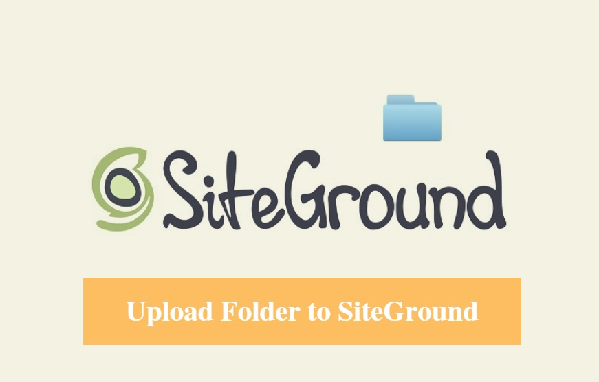 SiteGround Upload Folder