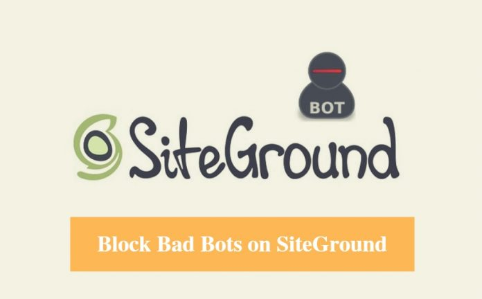 SiteGround Block Bad Bots