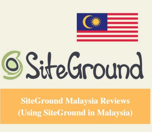 SiteGround Malaysia Hosting Review & Using SiteGround in Malaysia