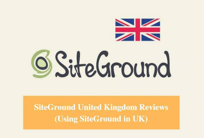 SiteGround United Kingdom Hosting Review & Using SiteGround in UK