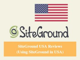 SiteGround USA Hosting Review & Using SiteGround in USA