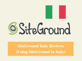 SiteGround Italy Hosting Review & Using SiteGround in Italy