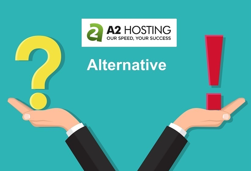 Best A2 Hosting Alternatives