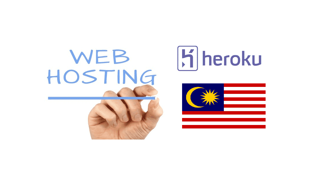 Best Malaysia Heroku Web Hosting Alternatives